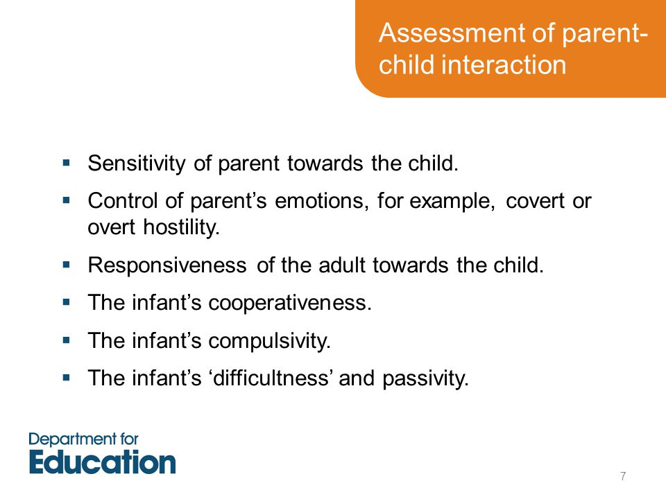 Assessment of parent-child interaction