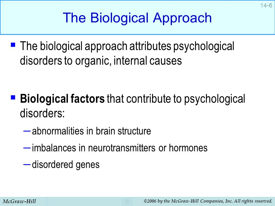 The Biological Approach