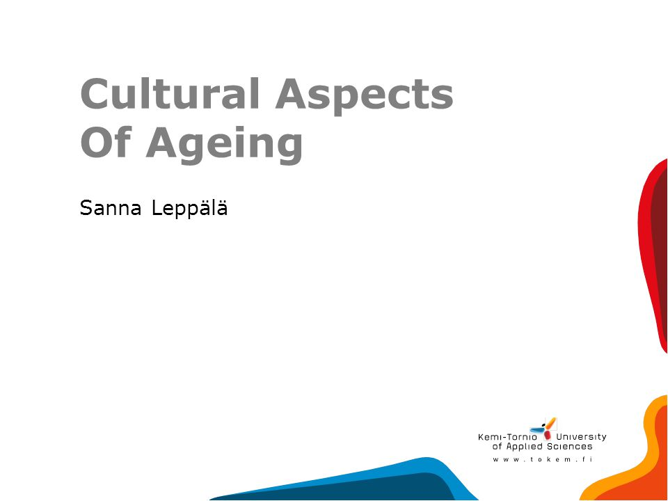 Cultural Aspects Of Ageing