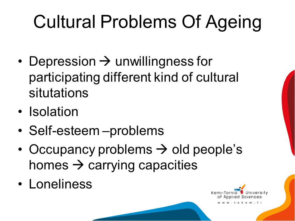 Cultural Problems Of Ageing