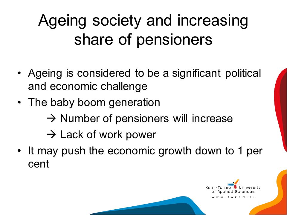 Ageing society and increasing share of pensioners