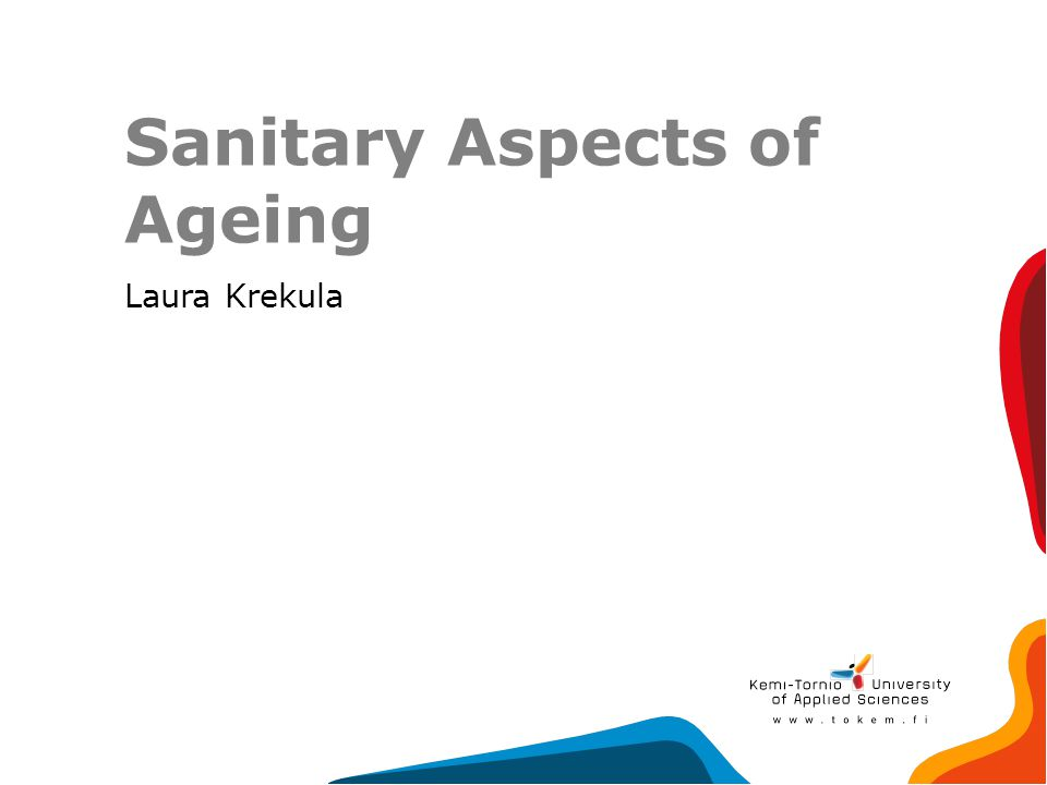 Sanitary Aspects of Ageing