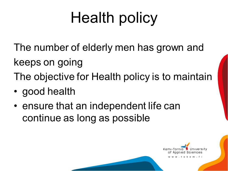 Health policy The number of elderly men has grown and keeps on going