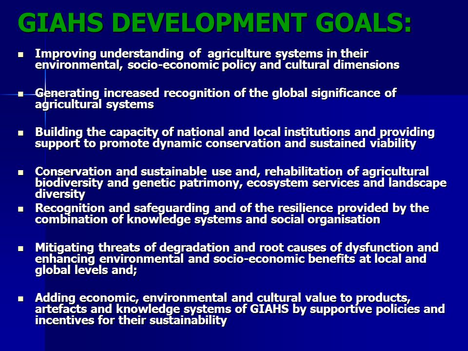 GIAHS DEVELOPMENT GOALS: