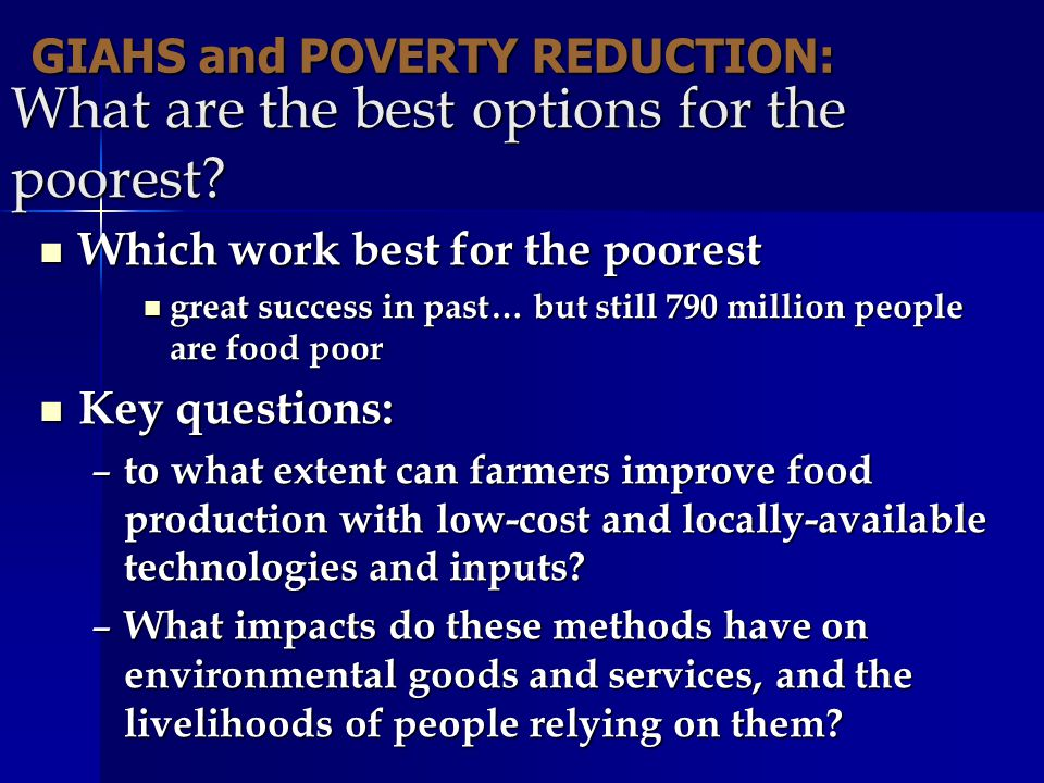 What are the best options for the poorest