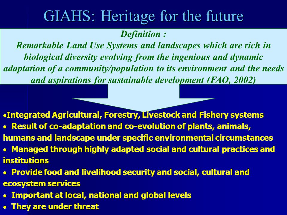 GIAHS: Heritage for the future