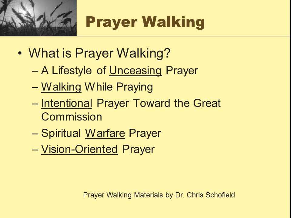 Prayer Walking What is Prayer Walking A Lifestyle of Unceasing Prayer