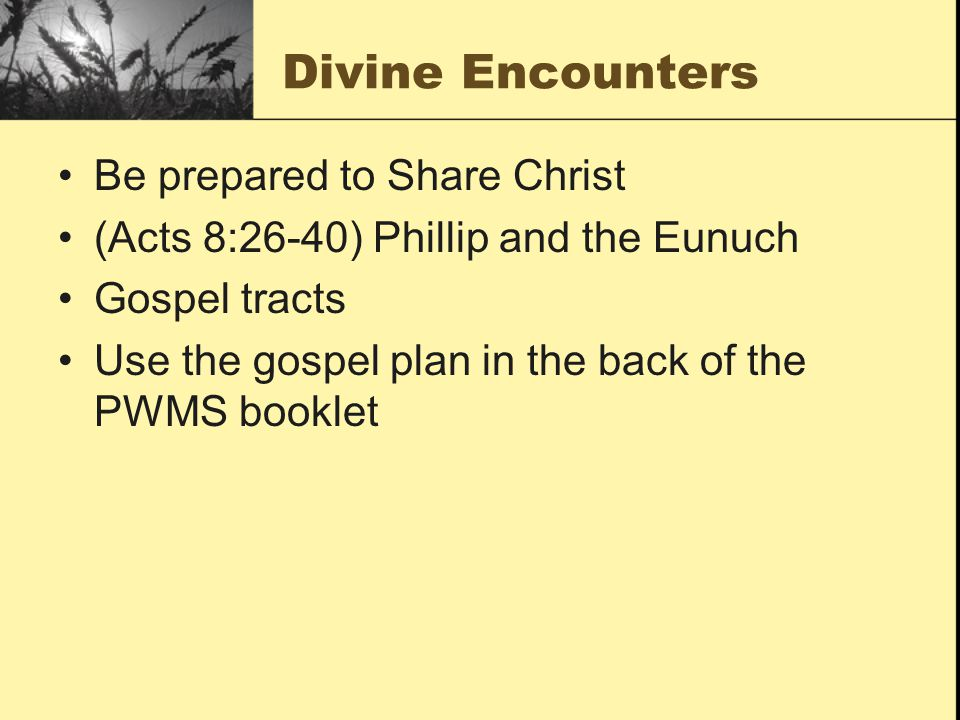 Divine Encounters Be prepared to Share Christ