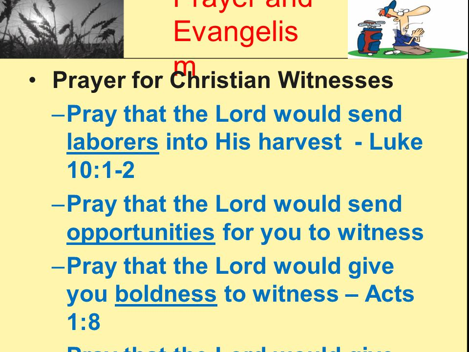 Prayer and Evangelism Prayer for Christian Witnesses