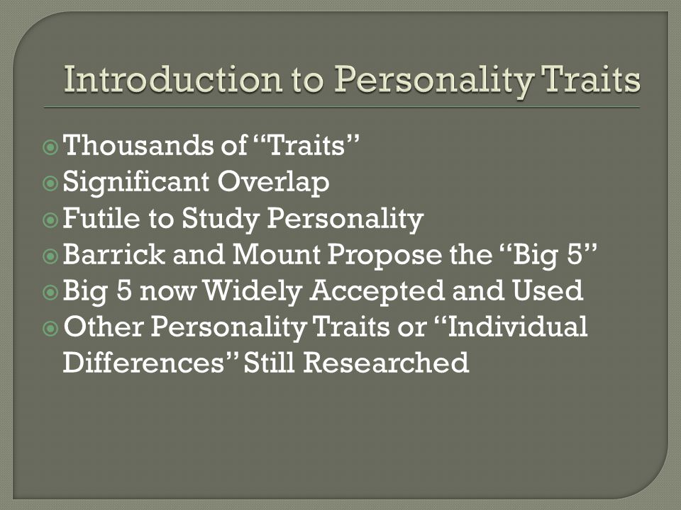 Introduction to Personality Traits