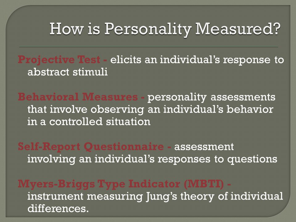 How is Personality Measured