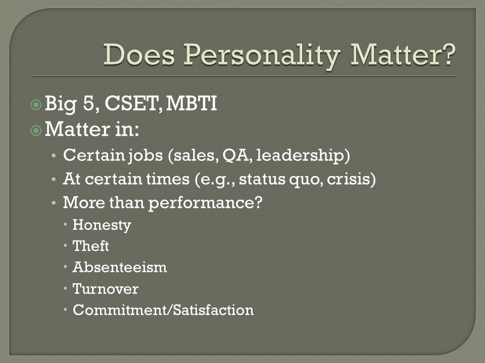 Does Personality Matter