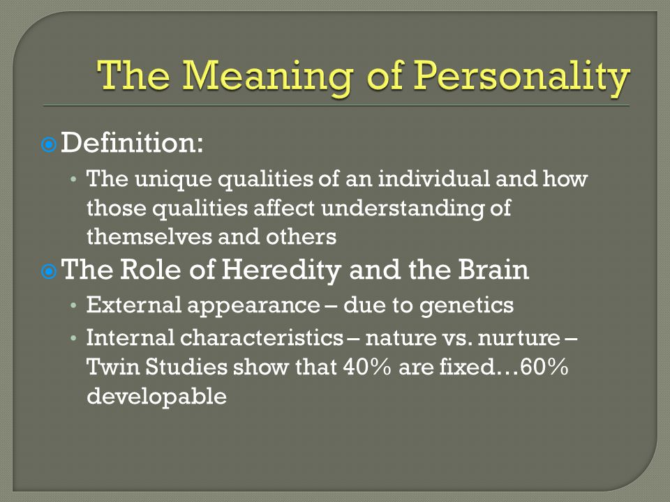 The Meaning of Personality