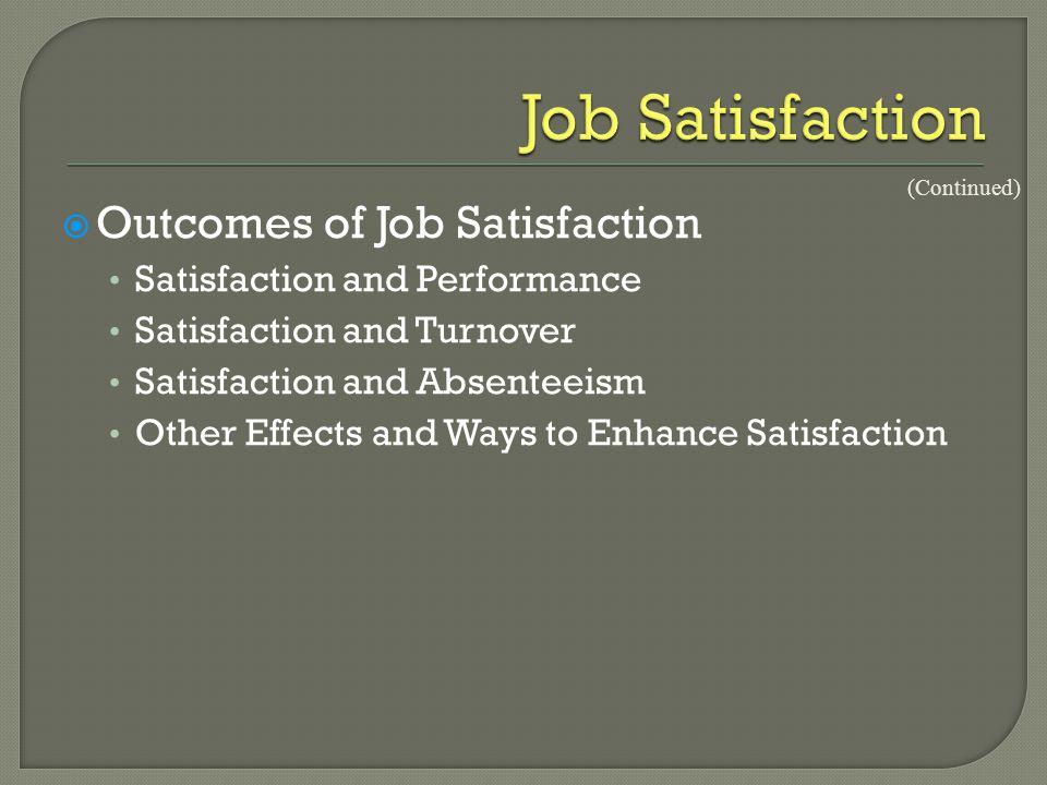 Job Satisfaction Outcomes of Job Satisfaction
