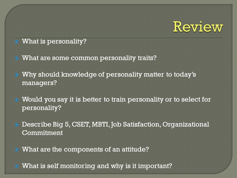Review What is personality What are some common personality traits