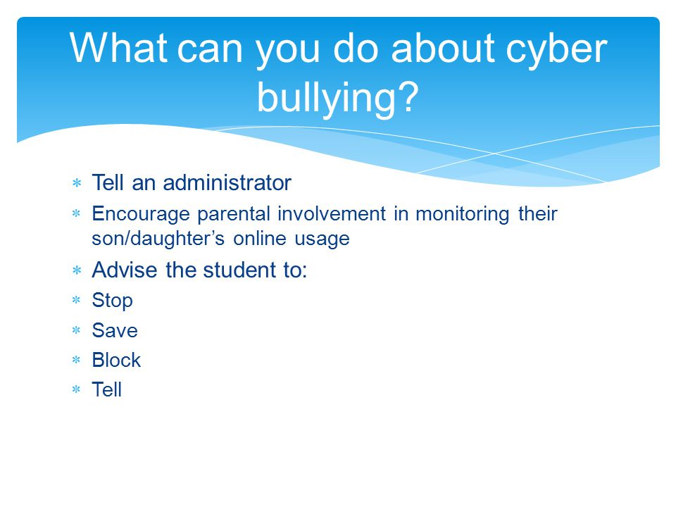 What can you do about cyber bullying