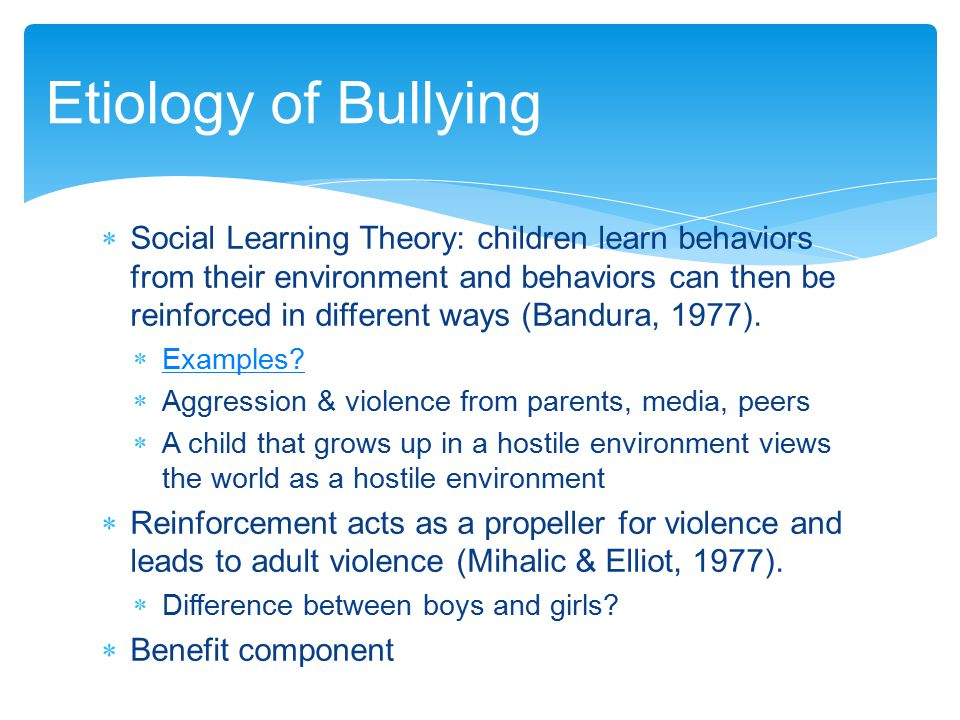 Etiology of Bullying