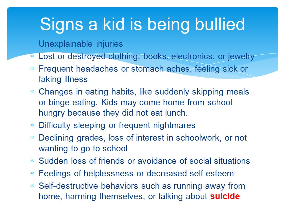 Signs a kid is being bullied