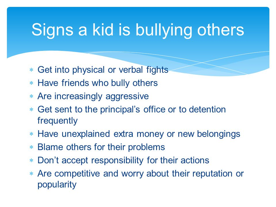 Signs a kid is bullying others