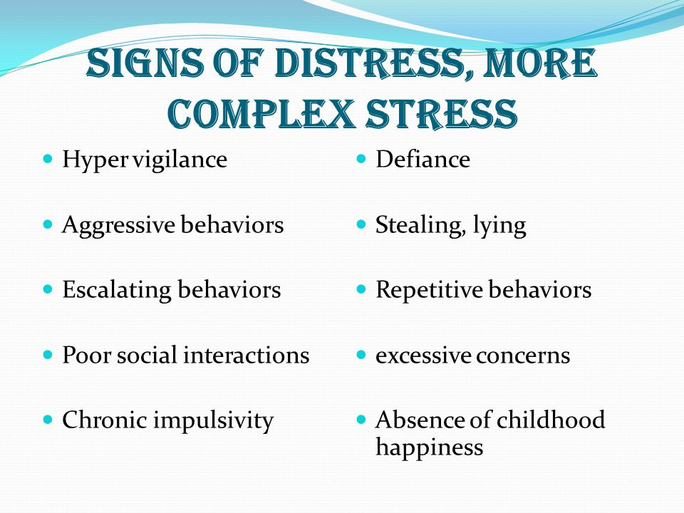 SIGNS OF DISTRESS, MORE COMPLEX STRESS