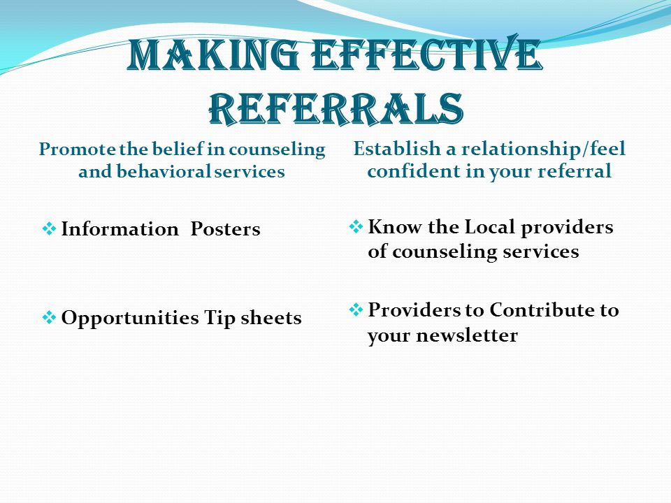 MAKING EFFECTIVE REFERRALS