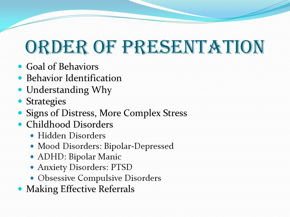 ORDER OF PRESENTATION Goal of Behaviors Behavior Identification