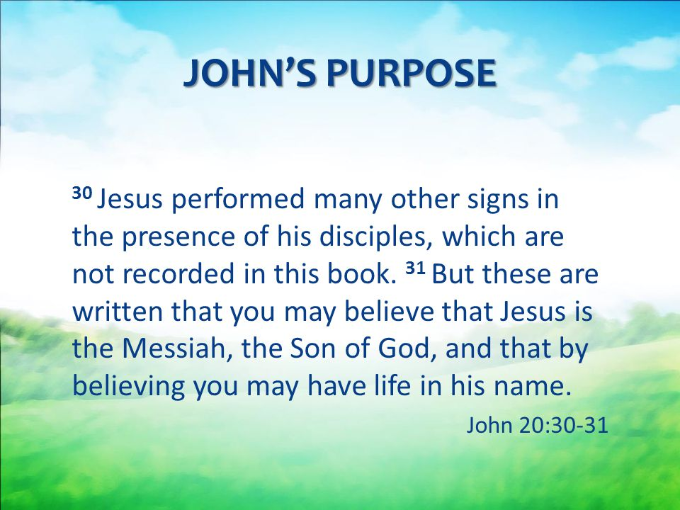 JOHN'S PURPOSE