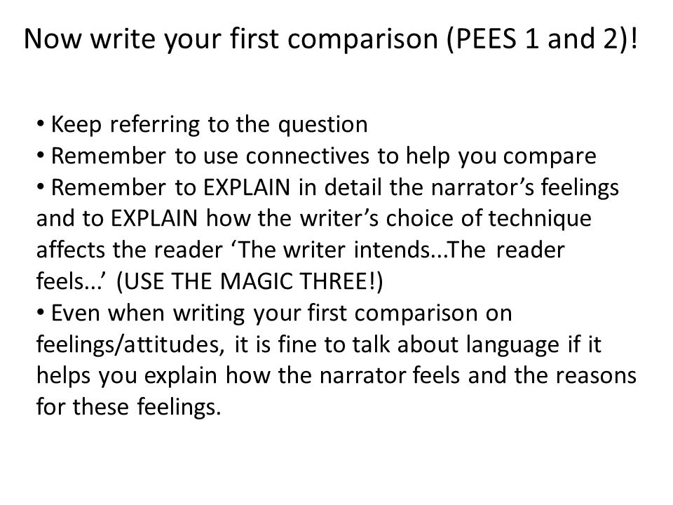 Now write your first comparison (PEES 1 and 2)!