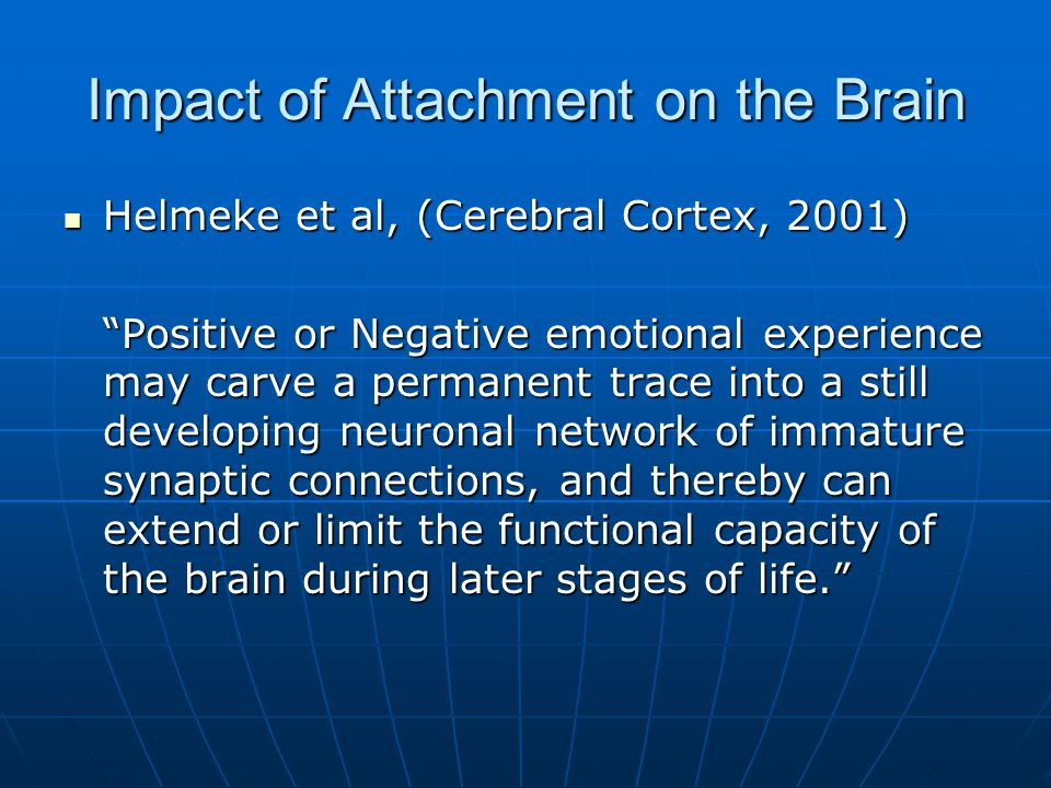 Impact of Attachment on the Brain