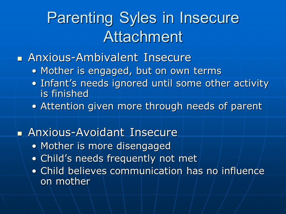 Parenting Syles in Insecure Attachment