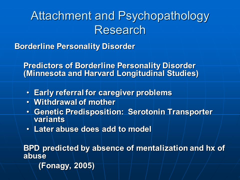 Attachment and Psychopathology Research