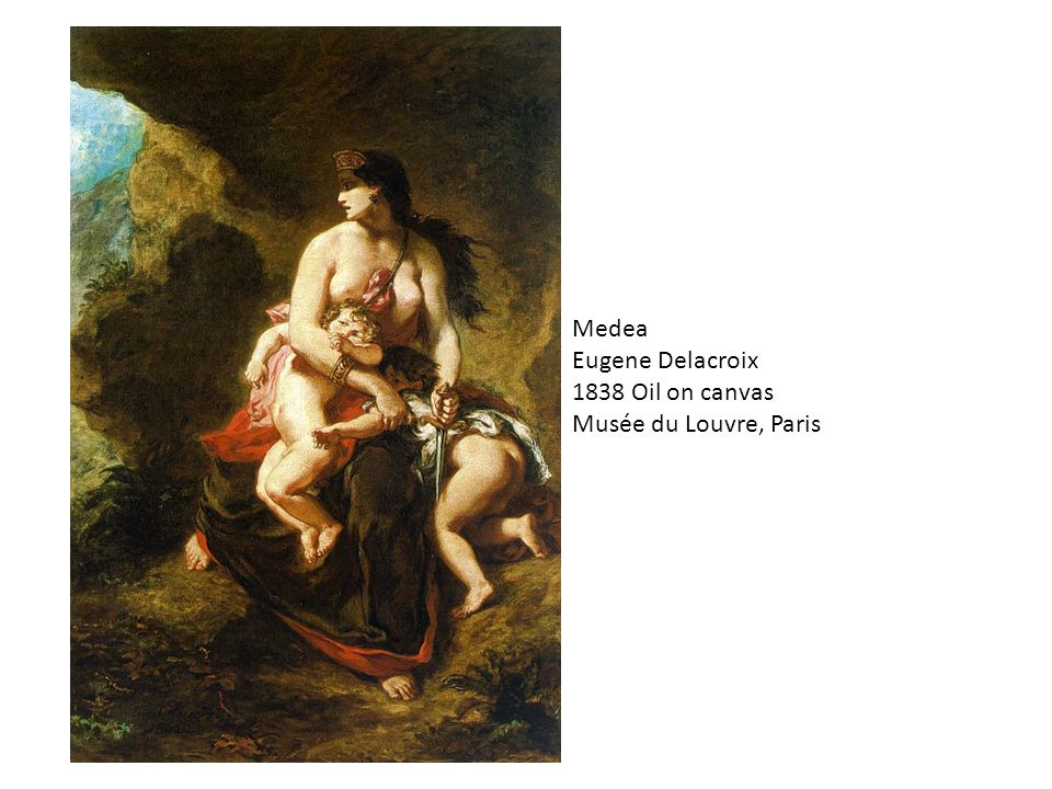 Medea Eugene Delacroix 1838 Oil on canvas Musée du Louvre, Paris