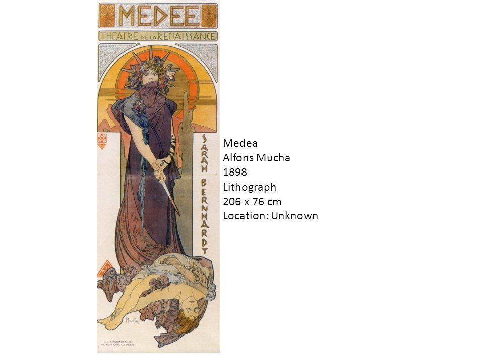 Medea Alfons Mucha 1898 Lithograph 206 x 76 cm Location: Unknown