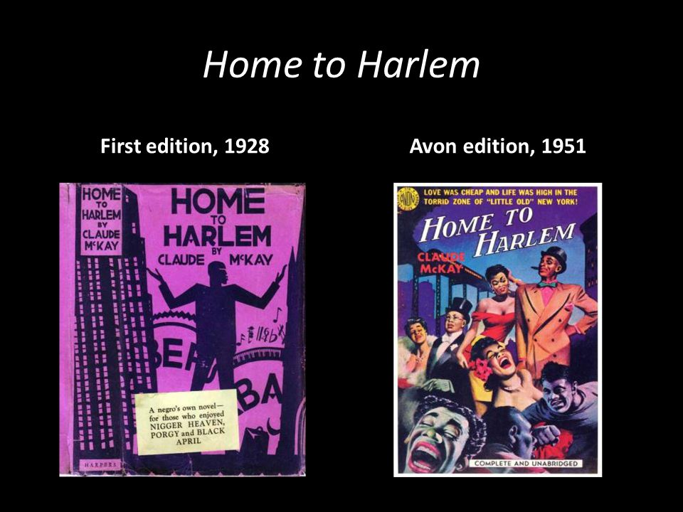 Home to Harlem First edition, 1928 Avon edition, 1951