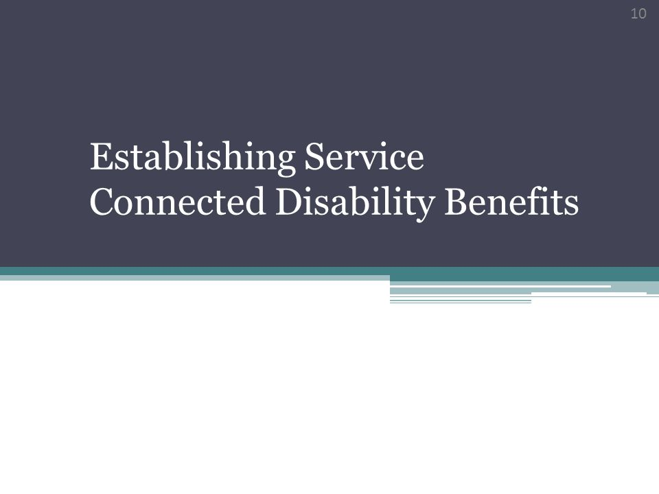 Establishing Service Connected Disability Benefits