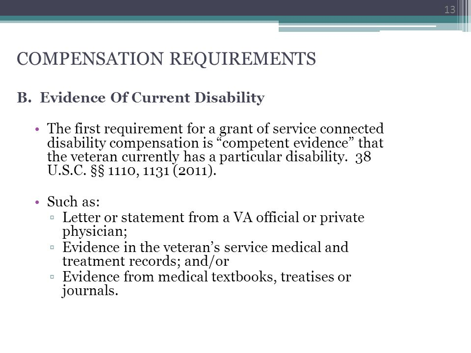 COMPENSATION REQUIREMENTS B. Evidence Of Current Disability