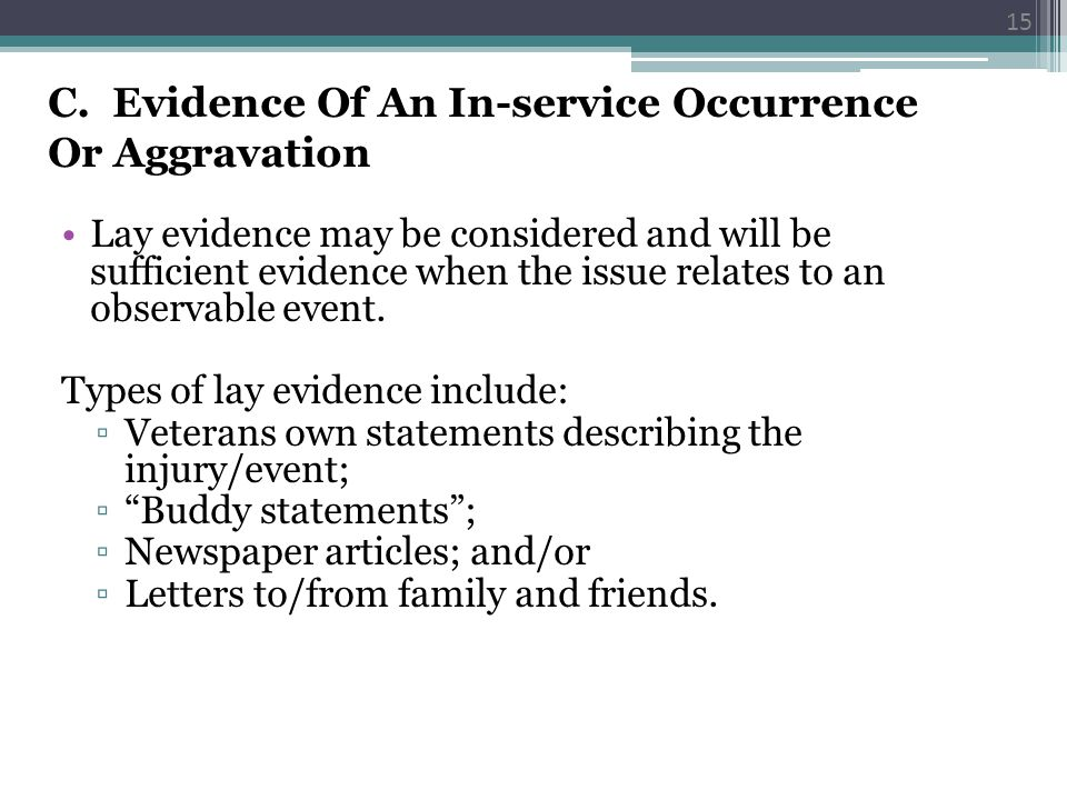 C. Evidence Of An In-service Occurrence Or Aggravation
