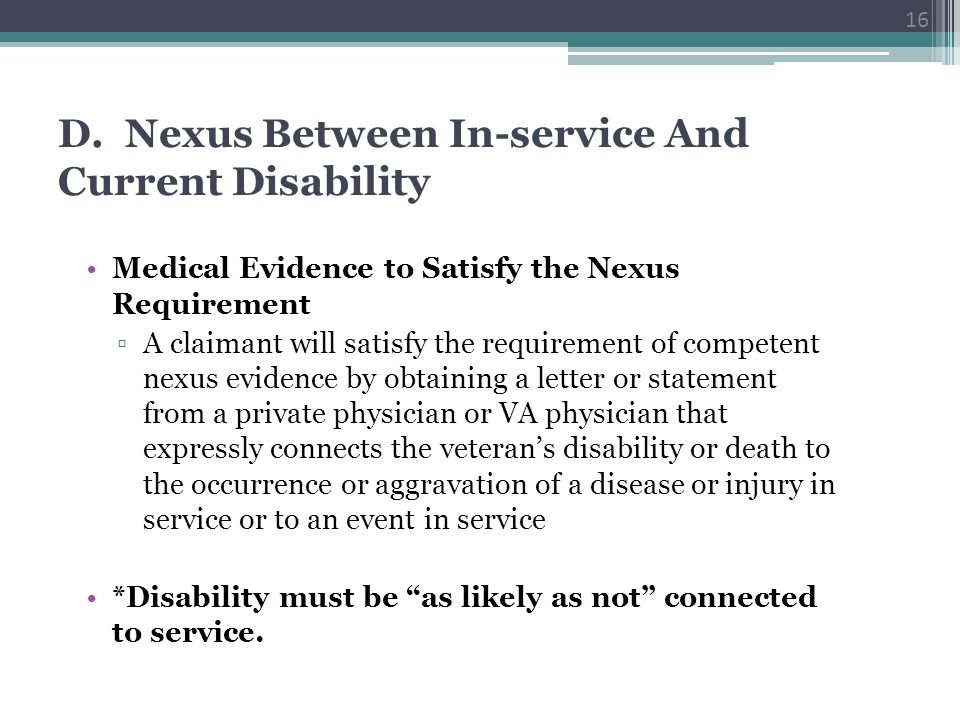 D. Nexus Between In-service And Current Disability