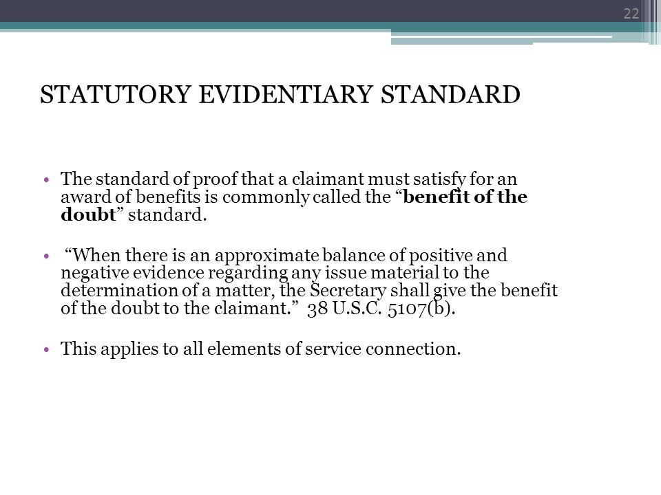 STATUTORY EVIDENTIARY STANDARD