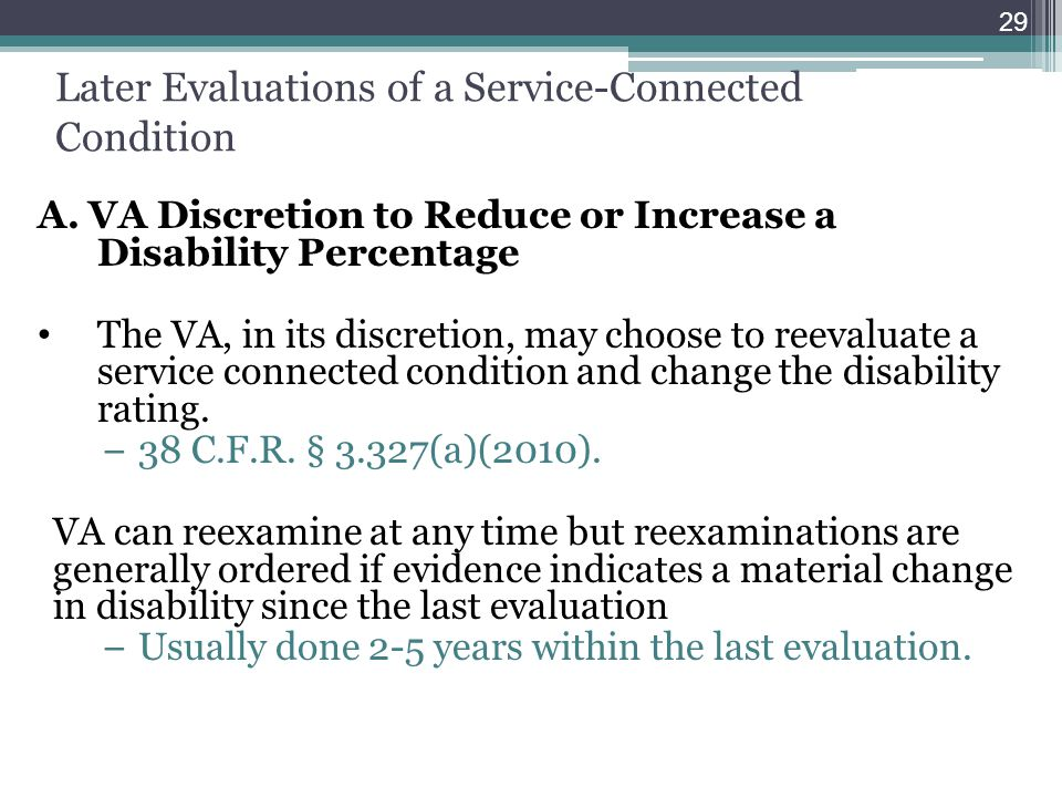 Later Evaluations of a Service-Connected Condition