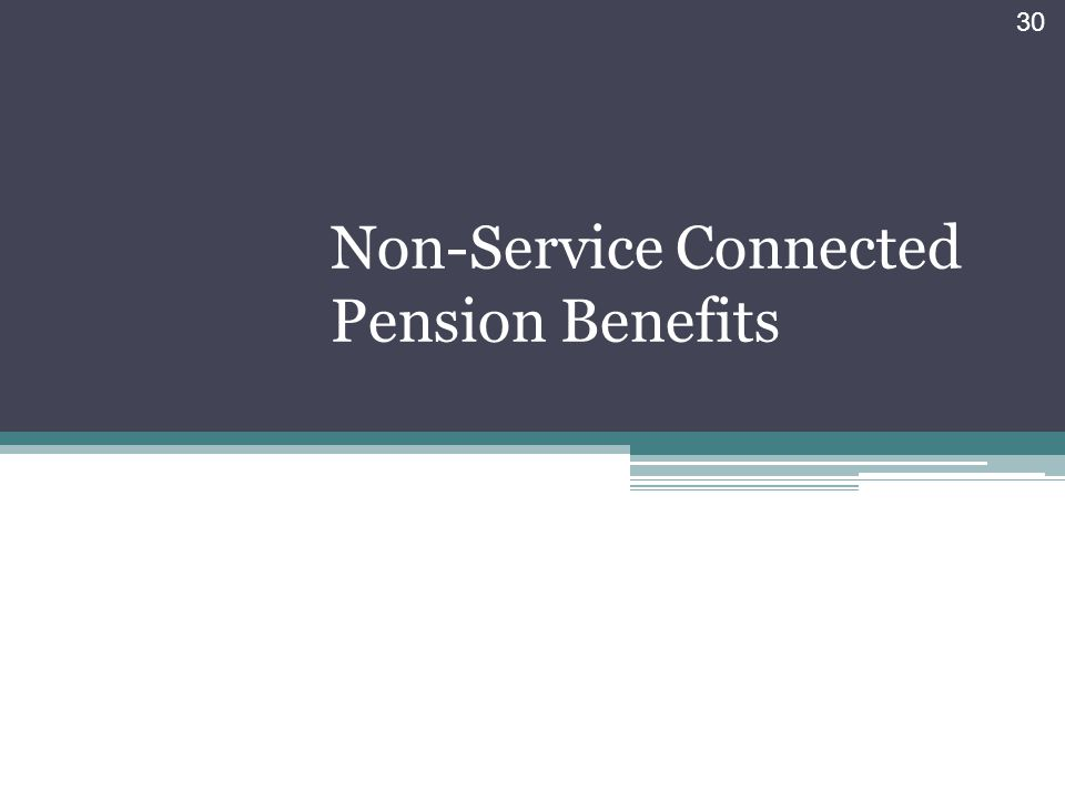 Non-Service Connected Pension Benefits
