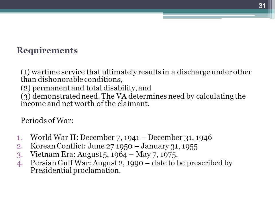 Requirements (1) wartime service that ultimately results in a discharge under other than dishonorable conditions,