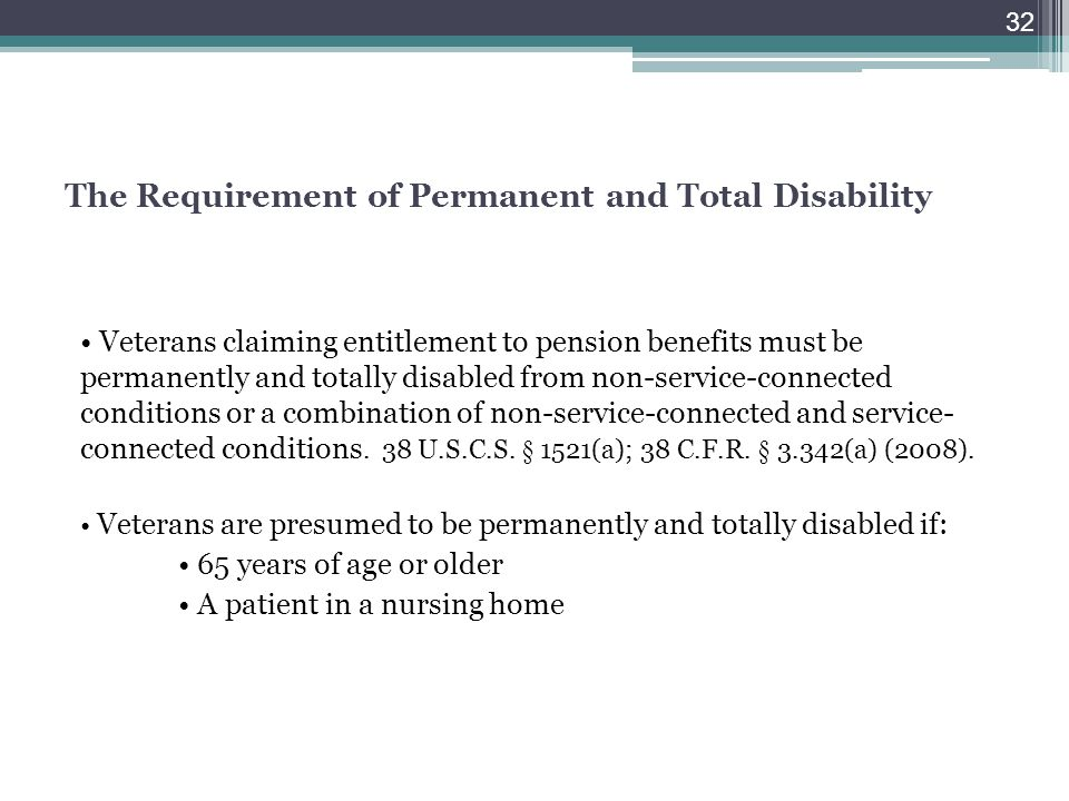 The Requirement of Permanent and Total Disability