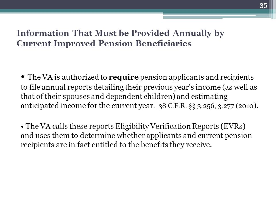 Information That Must be Provided Annually by Current Improved Pension Beneficiaries