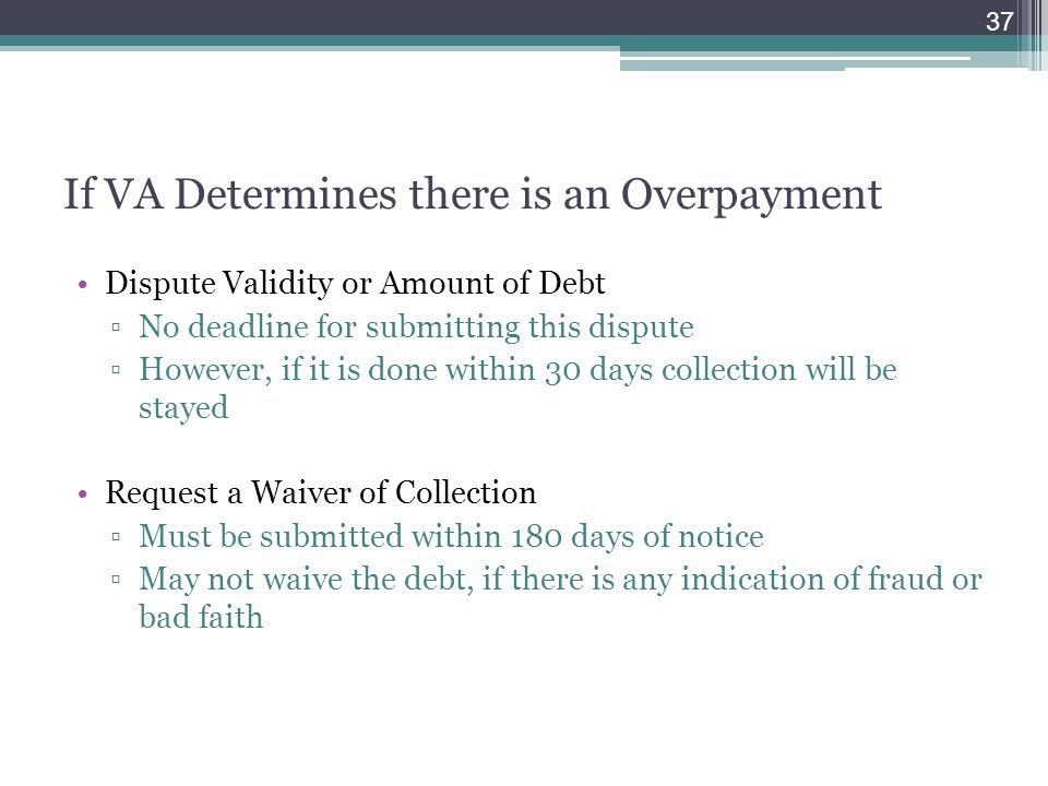 If VA Determines there is an Overpayment