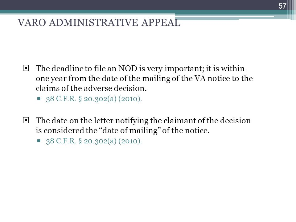 VARO ADMINISTRATIVE APPEAL A. Notice of Disagreement (NOD)