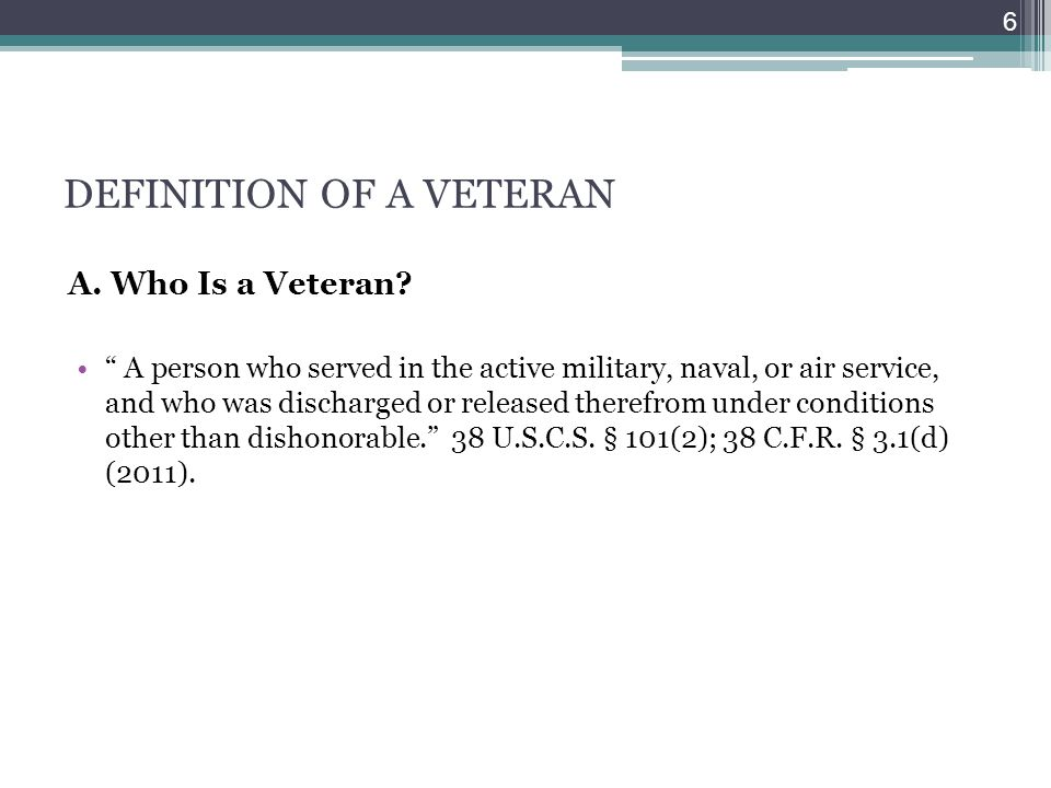 DEFINITION OF A VETERAN