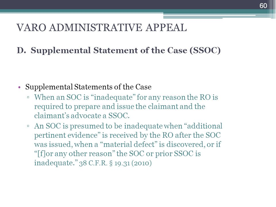VARO ADMINISTRATIVE APPEAL D. Supplemental Statement of the Case (SSOC)