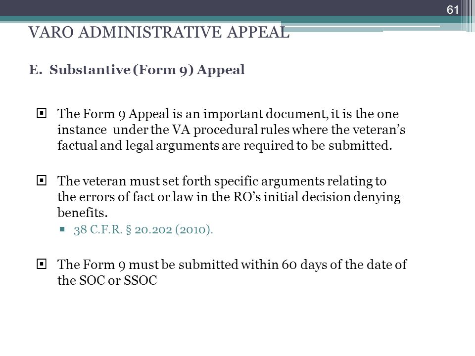 VARO ADMINISTRATIVE APPEAL E. Substantive (Form 9) Appeal
