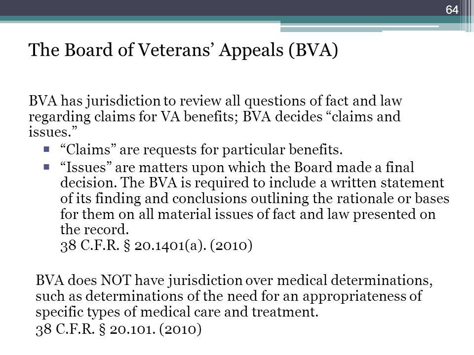 The Board of Veterans' Appeals (BVA)